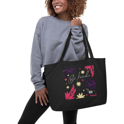 """Large Organic Cotton """"Be Kind"""" Tote"""
