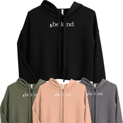 "Women's ""Be Kind"" Crop Hoodie"